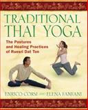 Traditional Thai Yoga, Enrico Corsi and Elena Fanfani, 1594772053