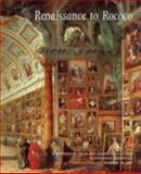 Renaissance to Rococo, , 0300102054