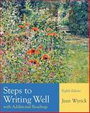 Steps to Writing Well with Additional Readings, Wyrick, Jean, 1428292055