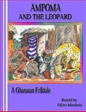 Ampoma and the Leopard, Ofori Mankata, 1477492054