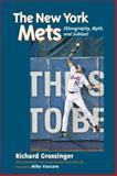 The New York Mets, Richard Grossinger, 158394205X