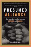 The Presumed Alliance, Nicolas C. Vaca, 0060522054