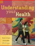 Understanding Your Health with PowerWeb/Online Learning Center Bind-in Card, Payne, Wayne A. and Hahn, Dale B., 0073252050