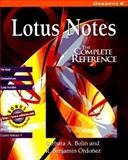 Lotus Notes : The Complete Reference, Bolin, Barbara A. and Ordonez, Ben, 007882205X