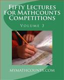 Fifty Lectures for Mathcounts Competitions (3), Jane Chen, 1463692056