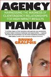 Agency Mania, Bruno Gralpois, 159079205X