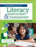 Fundamentals of Literacy Instruction and Assessment, Pre-K-6, Hougen, Martha C. and Smartt, Susan M., 1598572059