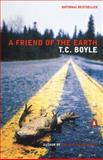 A Friend of the Earth, T. C. Boyle, 0141002050