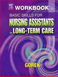 Basic Skills for Nursing Assistants in Long-Term Care, Sorrentino, Sheila A. and Gorek, Bernie, 0323022057