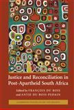 Justice and Reconciliation in Post-Apartheid South Africa, , 0521882052