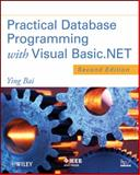 Practical Database Programming with Visual Basic. NET, Bai, Ying, 1118162056