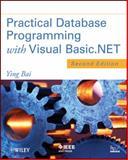 Practical Database Programming with Visual Basic. NET, Bai, Ying, 1118162056