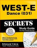 WEST-E Dance (031) Secrets Study Guide : WEST-E Test Review for the Washington Educator Skills Tests-Endorsements, WEST-E Exam Secrets Test Prep Team, 1627332057