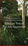 The Lazy Tour of Two Idle Apprentices, Wilkie Collins and Charles Dickens, 1843912058