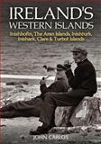 Ireland's Western Islands, John Carlos, 1848892055