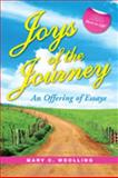 Joys of the Journey : An Offering of Essays, Woolling, Mary/C, 1934922056