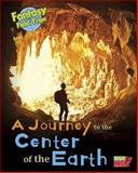 A Journey to the Center of the Earth, Claire Throp, 1410962059