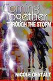 Coming Together: Through the Storm, Nicole Gestalt, 1494982056