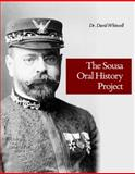 The Sousa Oral History Project, Whitwell, David, 193651205X
