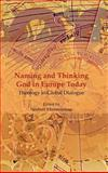 Naming and Thinking God in Europe Today : Theology in Global Dialogue, , 9042022051