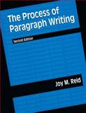 The Process of Paragraph Writing, Reid, Joy M., 0131012053