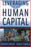 Leveraging the New Human Capital, Sandra Burud, 089106205X