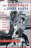 From Coveralls to Zoot Suits, Elizabeth Rachel Escobedo, 1469602059