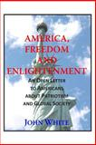 America, Freedom and Enlightenment, John White, 1499232055