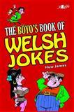 The Boy's Book of Welsh Jokes, Huw James, 1847712053