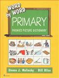 Primary - Phonics Picture Dictionary, Steven J. Molinsky and Bill Bliss, 0130222062