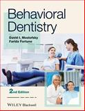 Behavioral Dentistry, Mostofsky, David I. and Fortune, Farida, 1118272064