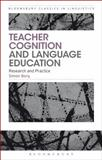 Teacher Cognition and Language Education : Research and Practice, Borg, Simon, 1472532066