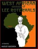 West African Oddyssey of Lee Roterhals, August Quesada, 1553952065