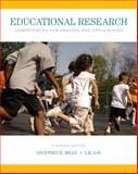 Educational Research : Competencies for Analysis and Applications, Enhanced Pearson EText -- Access Card, Mills, Geoffrey E. and Gay, Lorraine R., 0133972062