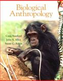 Biological Anthropology:, Stanford, Craig, 013601206X
