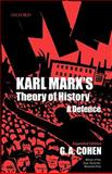 Karl Marx's Theory of History : A Defense, Cohen, G. A., 0199242062
