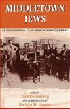Middletown Jews : The Tenuous Survival of an American Jewish Community, , 0253212065