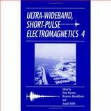 Ultra-Wideband, Short-Pulse Electromagnetics, , 0306462060