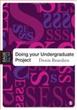 Doing Your Undergraduate Project, Reardon, Denis, 0761942068