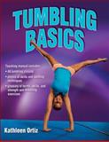 Tumbling Basics, Kathleen Ortiz, 1450432069