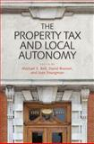The Property Tax and Local Autonomy, , 1558442065