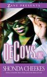 Decoys, Inc, Shonda Cheekes, 1593092067