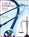 Law and Ethics for Medical Careers, Judson, Karen and Harrison, Carlene, 0073402060