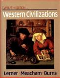 Western Civilizations, Their History and Their Culture 9780393962062