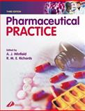 Pharmaceutical Practice, Winfield, Arthur J. and Richards, R. Michael E., 044307206X