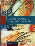 Discrete Structures, Logic, and Computability, Hein, James L., 0763772062