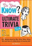 Do You Know? Ultimate Trivia Book, Guy Robinson, 1402212062