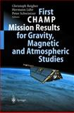 First Champ Missions Results for Gravity, Magnetic and Atmospheric Studies, , 3540002065