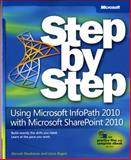 Using Microsoft® InfoPath® 2010 with Microsoft® SharePoint 2010 9780735662063