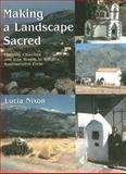 Making a Landscape Sacred : Outlying Churches and Icon Stands in Sphakia, Southwestern Crete, Nixon, Lucia, 1842172069